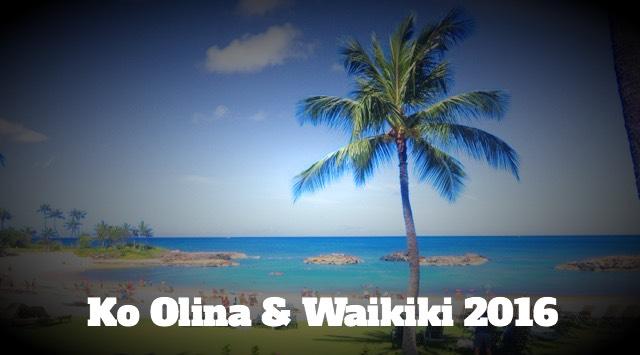 ハワイ コオリナ&ワイキキ